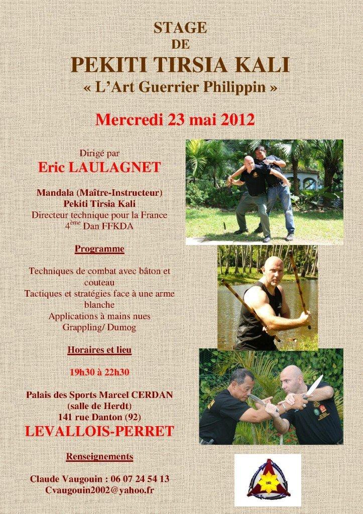 23 mai 2012 - Stage de Pekiti Tirsia Kali avec Mandala Eric Laulagnet à Levallois-Perret dans Kali Arnis Eskrima Affiche-PTK-mai-2012-723x1024
